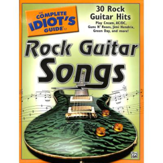 The complete idiots guide to Rock guitar songs ALF27756
