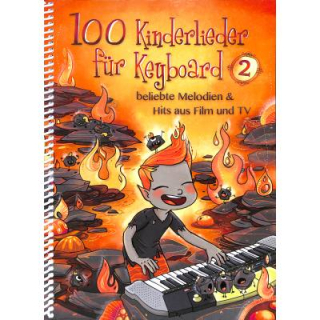 100 Kinderlieder für Keyboard 2 Hits aus Film TV BOE7966