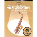 20 Classic Hits Playalong Saxophone Gold Ed incl Online...