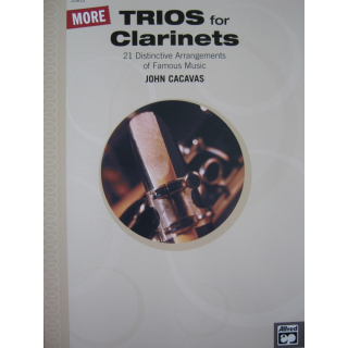 Cacavas More Trios for Clarinets 21 Arrangements 3 Clarinets ALF20613